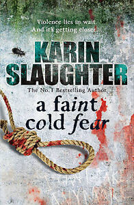 Karin-Slaughter-A-Faint-Cold-Fear-Book
