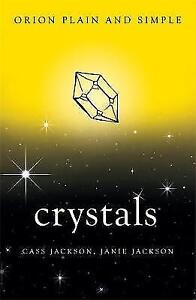 Crystals-Orion-Plain-and-Simple-by-Cass-Jackson-Janie-Jackson-Paperback