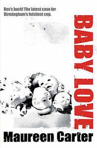 Baby Love (Bev Morriss 3), Carter, Maureen, New Book