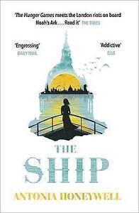 The Ship, Antonia Honeywell