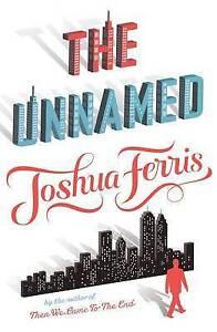 Ferris, Joshua, The Unnamed, Very Good Book