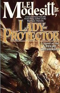 EX-LIBRARY Lady-Protector (Corean Chronicles) Modesitt, L.E. 0765328046