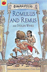 Roman Myths: Romulus And Remus And Stolen Wives By Geraldine McCaughrean NEW PB