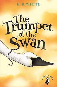 THE TRUMPET OF THE SWAN  BOOK NEW