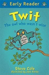 Twit (Early Reader)