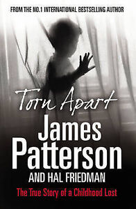 Torn-Apart-The-True-Story-of-a-Childhood-Lost-By-James-Patterson-in-Used-but-A