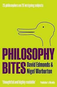 Philosophy Bites : 25 Philosophers on 25 Intriguing Subjects-ExLibrary