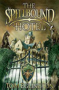 Very Good, The Spellbound Hotel, Eglington, Tom, Book
