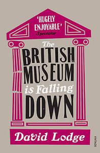 LODGE,DAVID-BRITISH MUSEUM IS FALLING DOWN, T  BOOK NEW