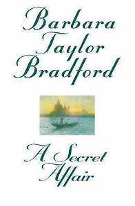 A-Secret-Affair-by-Barbara-Taylor-Bradford-FREE-DELIVERY-TO-AUS