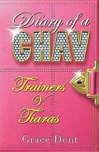 Trainers-v-Tiaras-by-Grace-Dent-Paperback-2007