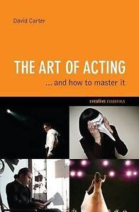 Carter-David-The-Art-of-Acting-and-How-to-Master-it-Creative-Essentials-Bo