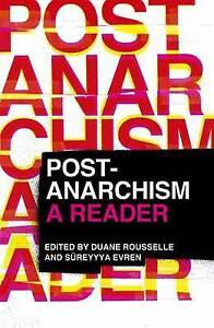 NEW Post-Anarchism: A Reader
