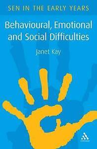 Behavioural, Emotional and Social Difficulties: A Guide for the Early Years by …