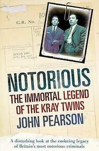 Notorious-The-Immortal-Legend-of-the-Kray-Twins-ACCEPTABLE-Book