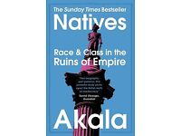 Natives Race & Class in the Ruins of Empire
