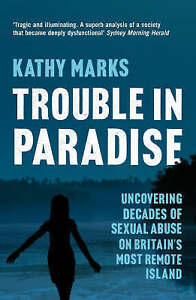 Trouble in Paradise, Kathy Marks