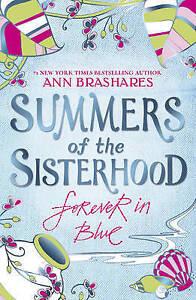 Brashares-Ann-Summers-of-the-Sisterhood-Forever-in-Blue-Very-Good-Book