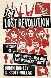 The Lost Revolution, Brian Hanley