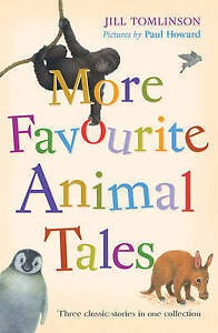 More Favourite Animal Tales, Jill Tomlinson   Paperback Book   Good   9781405237