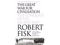 The Great War for Civilisation: The Conquest of the Middle East Paperback by Robert Fisk
