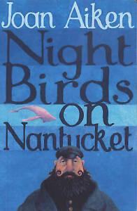 Night-Birds-On-Nantucket-by-Joan-Aiken-Paperback-2004