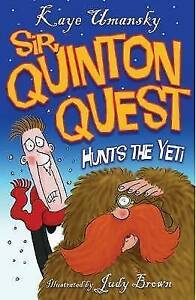 Sir Quinton Quest Hunts the Yeti Kaye Umansky New Book - Hereford, United Kingdom - Sir Quinton Quest Hunts the Yeti Kaye Umansky New Book - Hereford, United Kingdom
