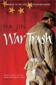 Ha Jin War Trash Very Good Book