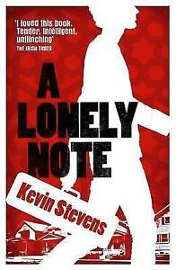 A Lonely Note by Kevin Stevens Paperback, 2016
