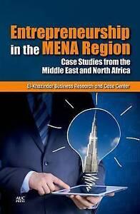 Entrepreneurship in the Arab World: Ten Case Studies by El-Khazindar Business...