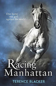 BLACKER,TERENCE-RACING MANHATTAN  BOOK NEW