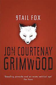 9Tail Fox (GOLLANCZ S.F.), Grimwood, Jon Courtenay, New Book