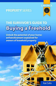 The Survivor's Guide to Buying a Freehold: Unlock the Potential of-ExLibrary
