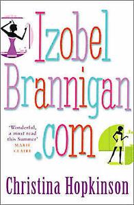 Good, Izobel Brannigan.Com, Hopkinson, Christina, Book