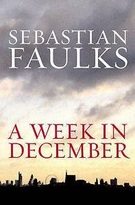 Sebastian-Faulks-A-Week-in-December-Book