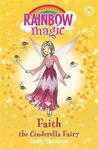 Rainbow Magic: Faith the Cinderella Fairy: The Fairytale Fairies Book 3