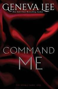 NEW Command Me by Geneva Lee