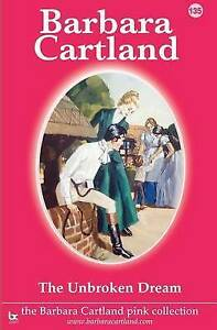 The Unbroken Dream by Cartland, Barbara -Paperback
