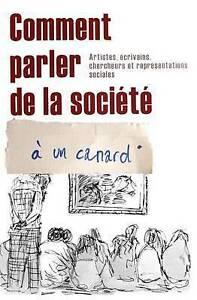 Comment Parler de La Societe a Un Canard by Angele Chanjou (Paperback /...