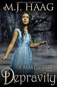 Depravity: A Beauty and the Beast Novel by Haag, M. J. -Paperback