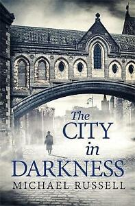 The City in Darkness by Michael Russell (Hardback, 2016)