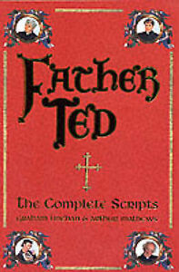 Father Ted: The Complete Scripts, Good Condition Book, Arthur Mathews, ISBN 9780