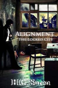 Alignment: The Locked City by Suren, H. G. -Paperback