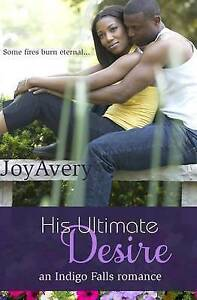 His Ultimate Desire by Avery, Joy -Paperback