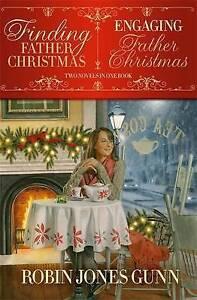 Finding Father Christmas & Engaging Father Christmas by Gunn, Robin Jones
