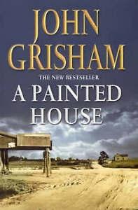 """VERY GOOD"" A Painted House, Grisham, John, Book"