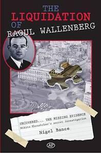 The Liquidation of Raoul Wallenberg, Nigel Bance
