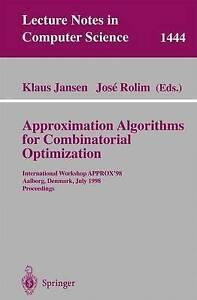 Approximation Algorithms for Combinatorial Optimization: International Workshop