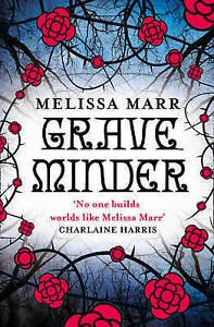 Graveminder, Melissa Marr