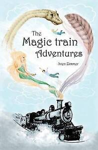 The Magic Train Adventures By Zimmer, Sven -Paperback